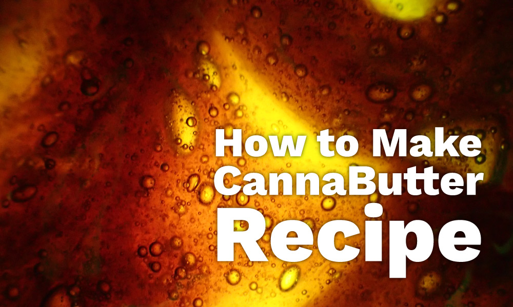 how to make cannabutter recipe