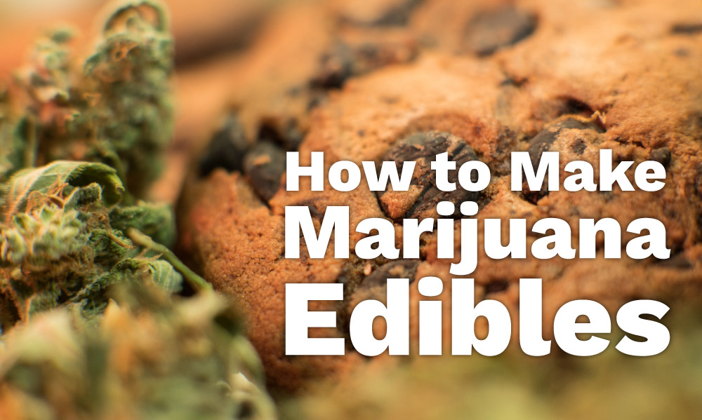 how to make marijuana edibles