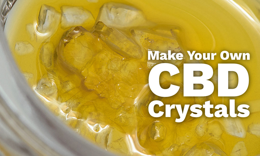 make cbd crystals