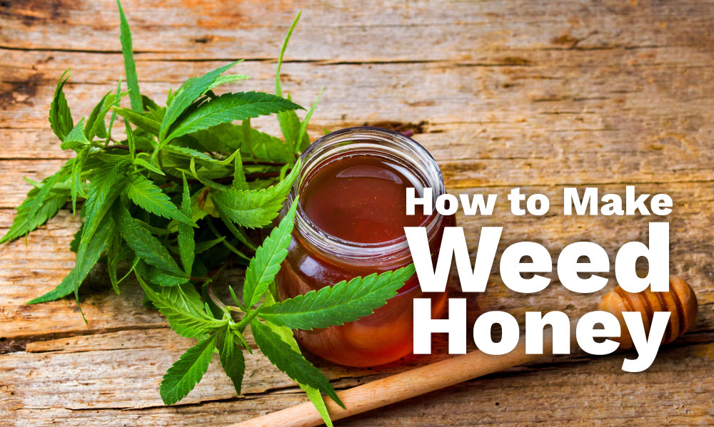 make weed honey