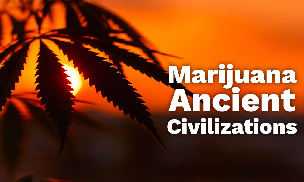 marijuana ancient civilizations