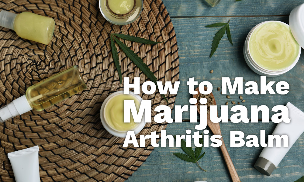 marijuana arthritis balm